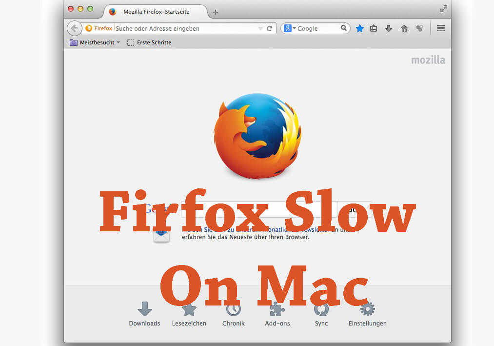 If Your Firefox Slow On Mac 2018