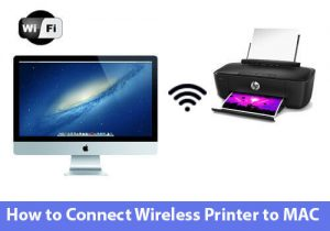 One Stop Solution to Know How to Connect Wireless Printer to Mac OS X