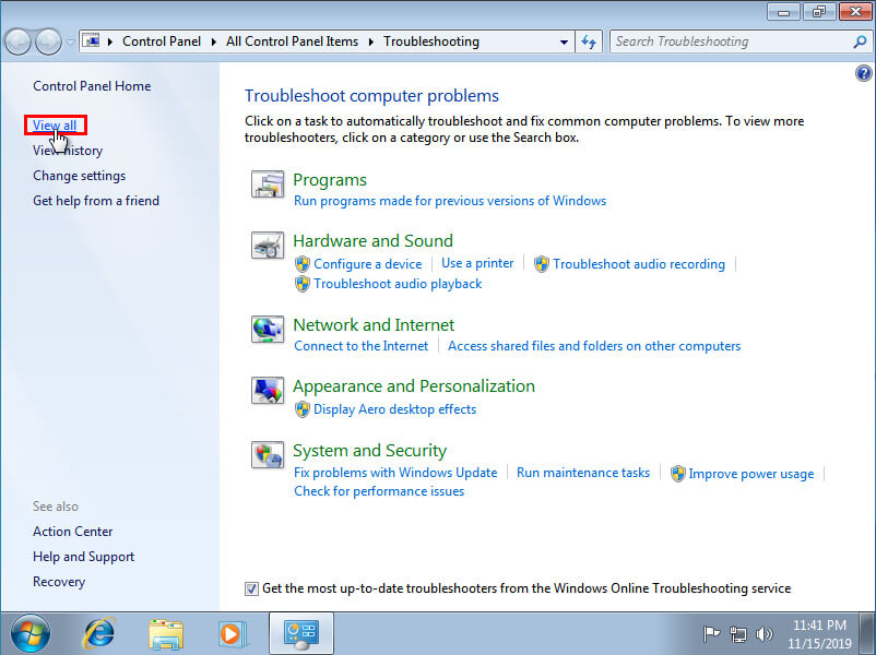 Under Troubleshooting click View All in windows 7
