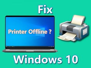 Complete Guide to Fix Printer Offline Windows 10
