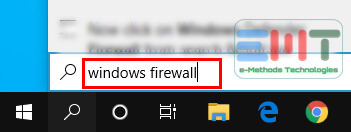 "Type in ""windows firewall"" in the box on the taskbar"
