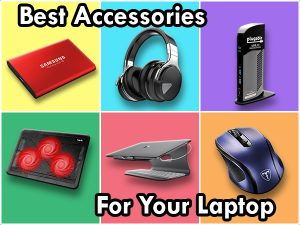 Best Accessories For Laptop: Must Have Laptop Accessories list in 2020