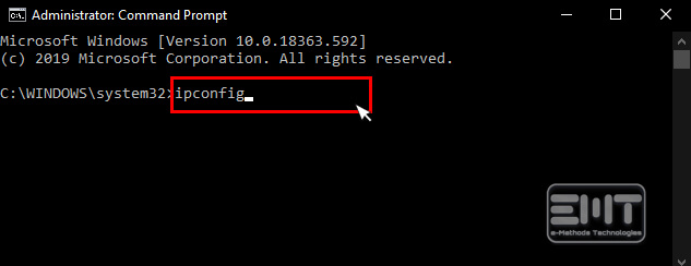 type ipconfig in the command prompt and press Enter