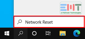 Type network reset in the search box on the taskbar