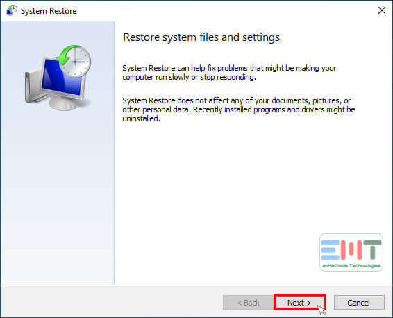 Click on the Next button in System Restore Window