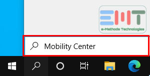 Type windows mobility center in the box