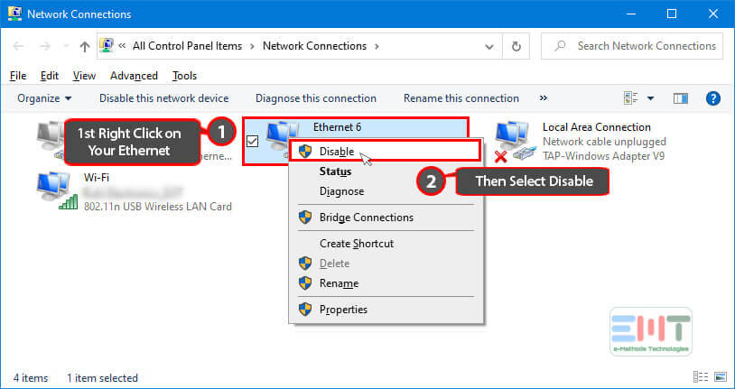 Right-click on the Ethernet network and select disable (1)