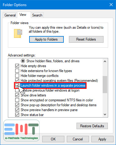 Mark Launch folder windows in a separate process and click on ok