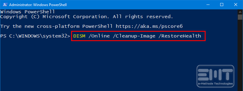 type DISM -Online -Cleanup-Image -RestoreHealth in the powershell