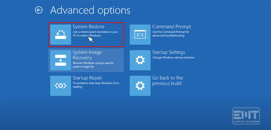 Click on system restore from advance menu