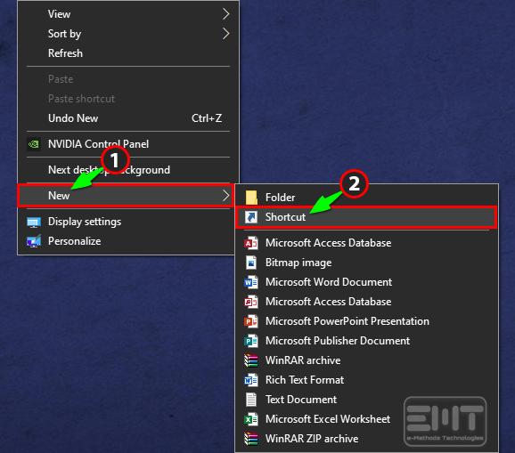 Right click on desktop go to the new and select the craete shortcut option