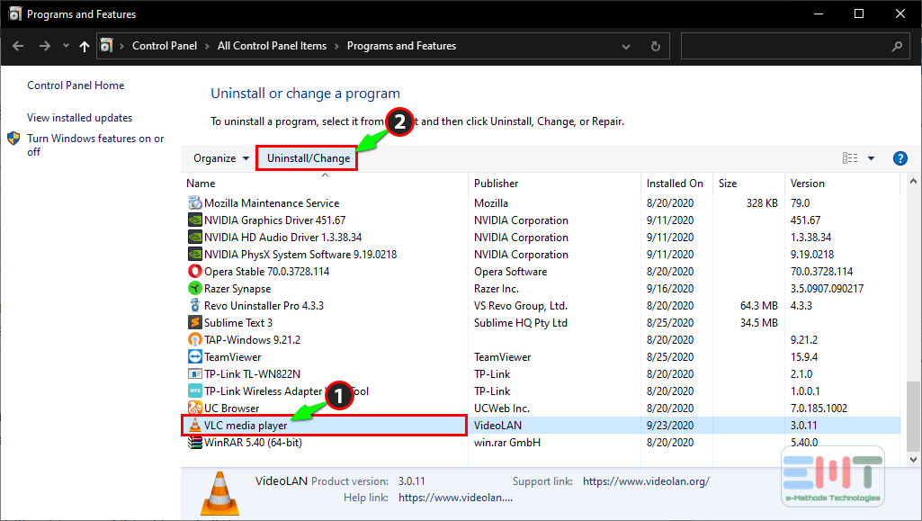 Select VLC media Player and click on uninstall