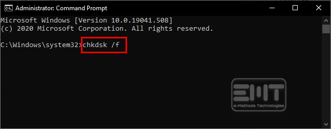 type in command chkdsk f