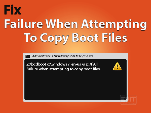 Failure When Attempting To Copy Boot Files