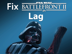 Read more about the article Fix Battlefront 2 Lag